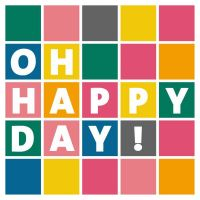 Servietten - Oh Happy Day